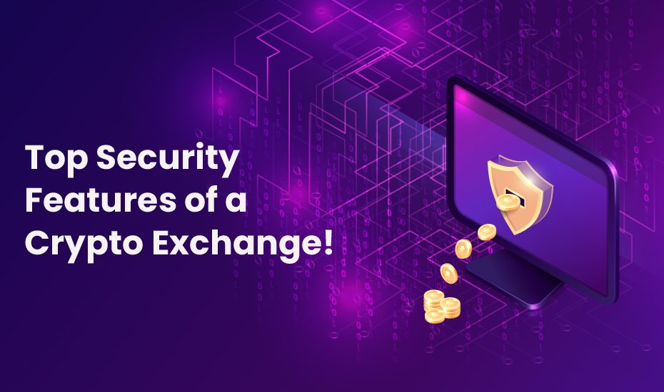 security features of Crypto Exchange