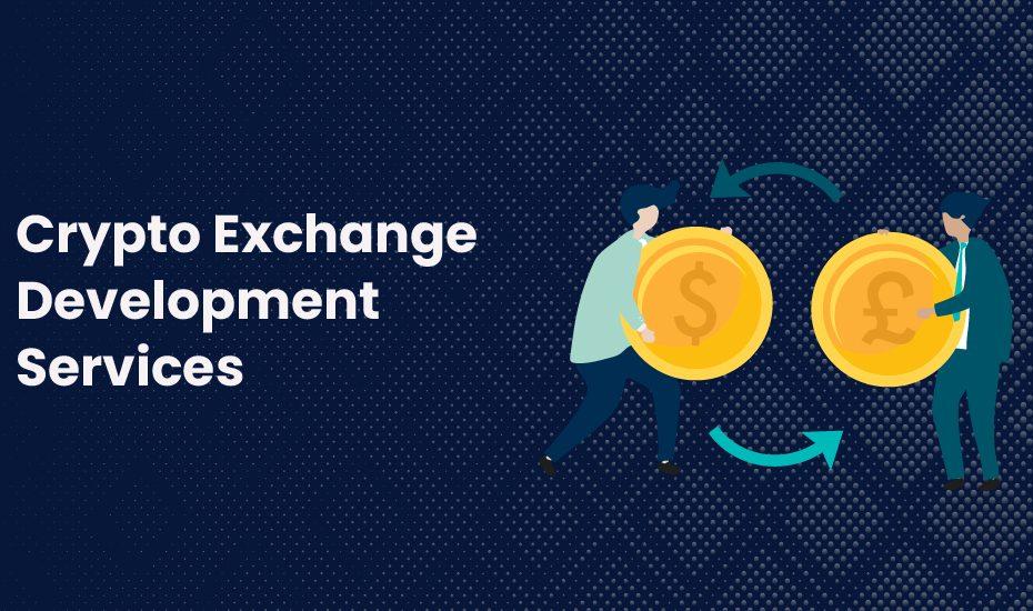 Crypto Exchange Development Services