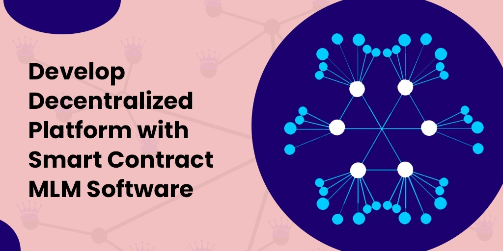 Smart Contract MLM Software